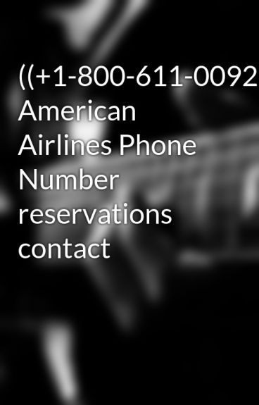 american airline reservation phone number
