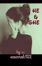 He & She  by secret122