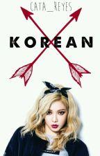 Korean by -Cxta_Reyes-