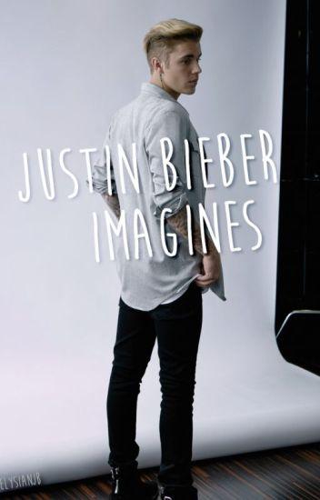 Justin Bieber Imagines (Slow Update)
