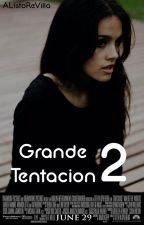 Grande Tentación #2 by SerranoFtWolf