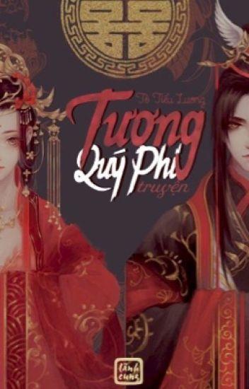 (HOÀN) Tương Quý Phi Truyện [Edit]- Tô Tiểu Lương