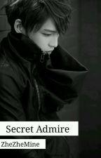 secret admire by ZheZheMine