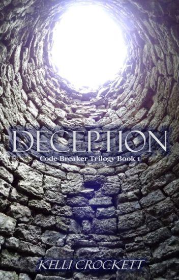 DECEPTION [#wattys2016]
