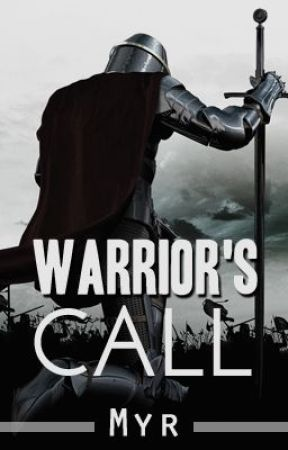 Warrior's Call (Season 1) by MyridianDay