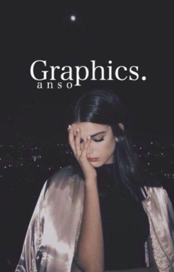Graphics. {c l o s e d}