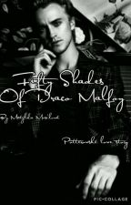 Fifty Shades Of Malfoy by BeBeeBeecky
