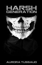 Harsh Generation by AuriCrane