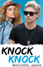 Knock Knock //Niall Horan// by moniccca_queen