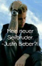 Mein neuer Stiefbruder. -Justin Bieber?! by _Lina_Stories1_
