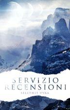 Servizio Recensioni [SOSPESO] by Selethit-Vyra
