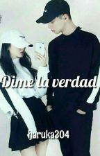 Dime La Verdad  by Haruka304