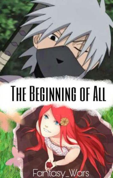The Beginning of all (Naruto FF) #Wattys2016