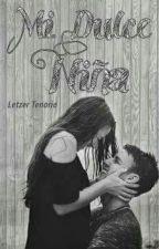 Mi Dulce Niña by Letzer