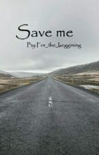 Save Me.. by FuckingSystem