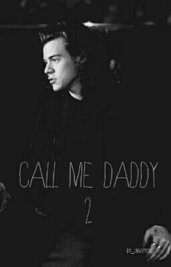 call me daddy 2 » h.s.