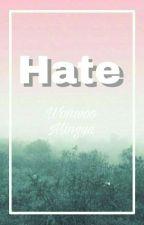 HATE ⛵ by leeswagmin