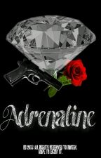 Adrenaline by ___IQueen___