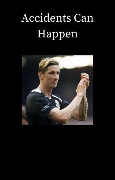Accidents Can Happen [Fernando Torres]