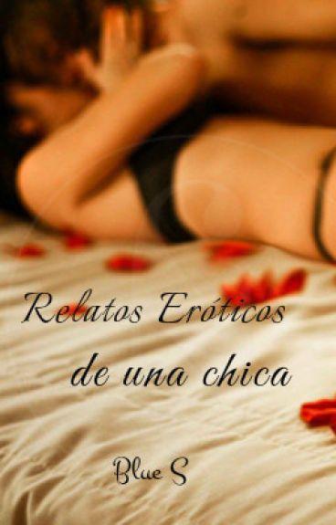 Relatos Eróticos De Una Chica(REDUC)