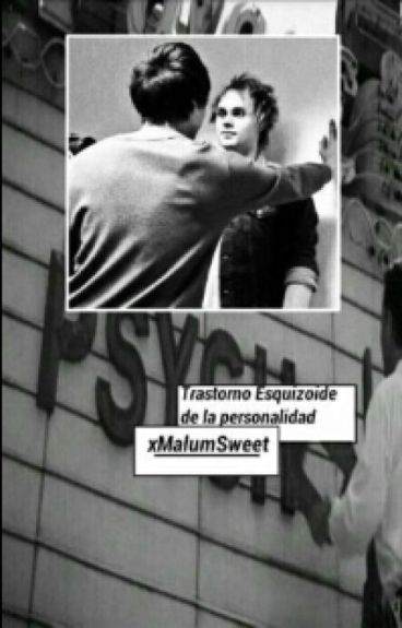 Trastorno Esquizoide De La Personalidad -Malum Cood.