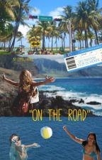 """""""On the road"""" -with Harry Styles- by efictions1D"""
