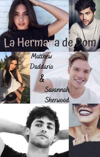 LA HERMANA DE DOM (MATTHEW DADDARIO Y ___ SHERWOOD) TERMINADA