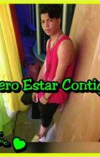 ●Quiero Estar Contigo● by Yari0126