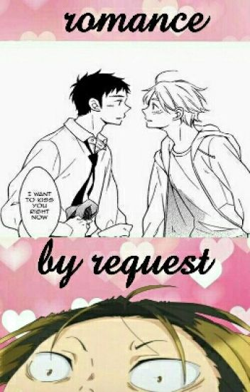 romance by request: haikyuu