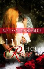 11th Hour Rose by MelissaMayer-Blue