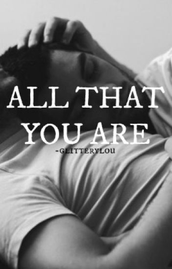 all that you are / ziam