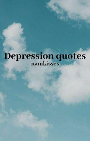 depression quotes depression quote wattpad