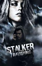 Stalker by Ravishing-