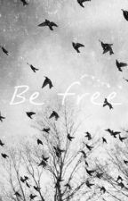 Be Free by JB1DAMx3
