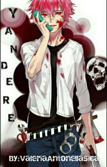 Yandere || Male! Yuno || [En edición]