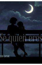 Se Quien Eres by Maria080914