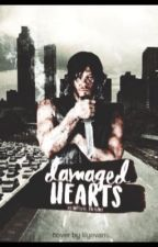 Damaged Hearts (D.D fanfic) by xcliiftys_Boylie