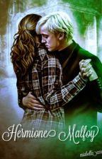 Hermione Malfoy//under editing// by miabella020