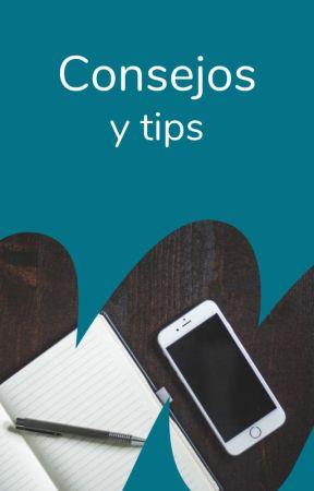 Consejos y Tips by Embajadores