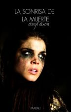 La sonrisa de la muerte |Daryl Dixon| by marali-