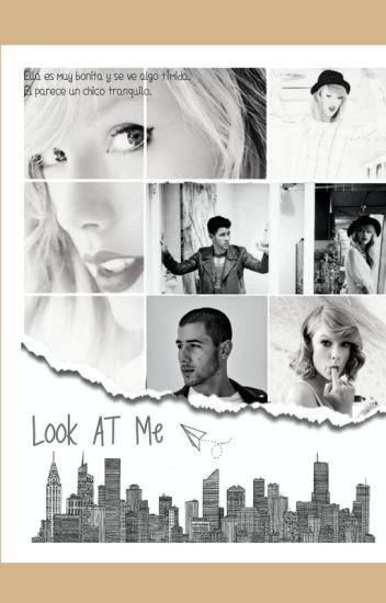 [Look At Me] Nick y tú