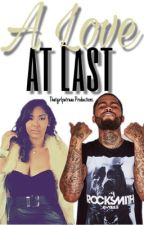 A Love at Last || Dave East by ThatGirlPatraaa