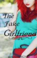 The Fake Girlfriend by ashton-smashton