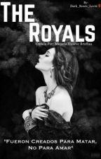 The Royals. by Dark_Roses_Lover