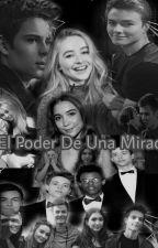 El Poder De Una Mirada                            (GMW) (Markle)(Lucaya) (Rucas) by LunaticPotter