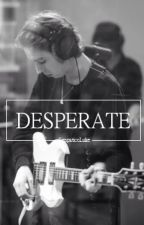 Desperate | Lashton+Cake+Muke by SimpaticoLuke