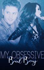 My Obsessive BadBoy by SweetSavinon