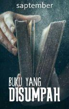 Buku Yang Disumpah by saptember
