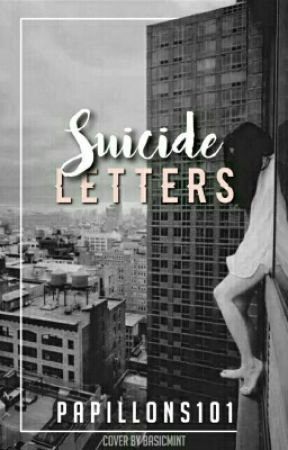 Suicide Letters - Letter to my ex - Wattpad