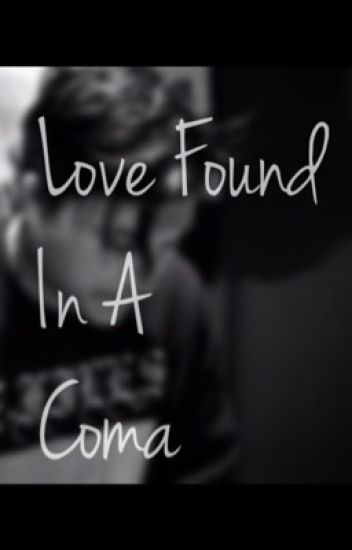 Love Found in a Coma (Going Away sequel)